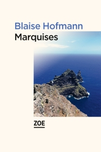 Marquises de Blaise Hofmann