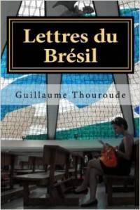 Lettres du Brésil, broché, ISBN 1508497532